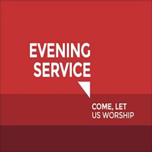Evening Service & Youth Group