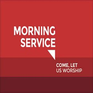 Morning Worship Service