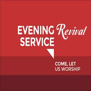 Evening Revival Service