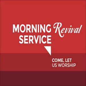 Morning Revival Service